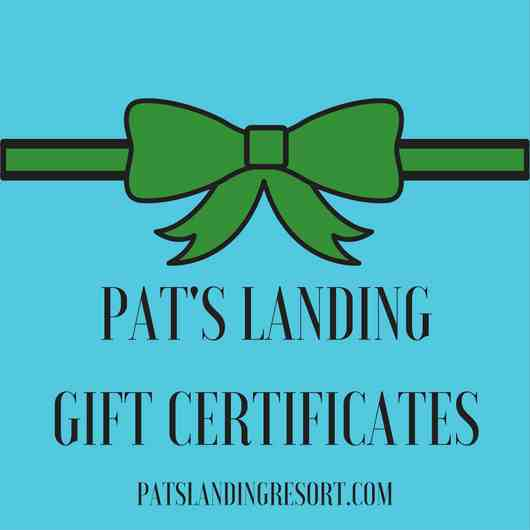 Pat's Landing Gift Certificate