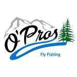 O' Pros Fly Fishing
